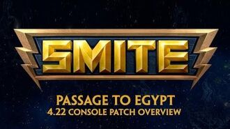 SMITE - 4.22 Console Patch Overview - Passage to Egypt