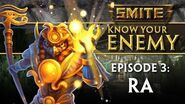 SMITE Know Your Enemy 3 - Ra