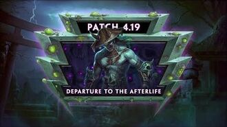 SMITE Patch Notes VOD - Departure to the Afterlife (Patch 4.19)