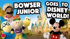 SML Movie Bowser Junior Goes To Disney World!