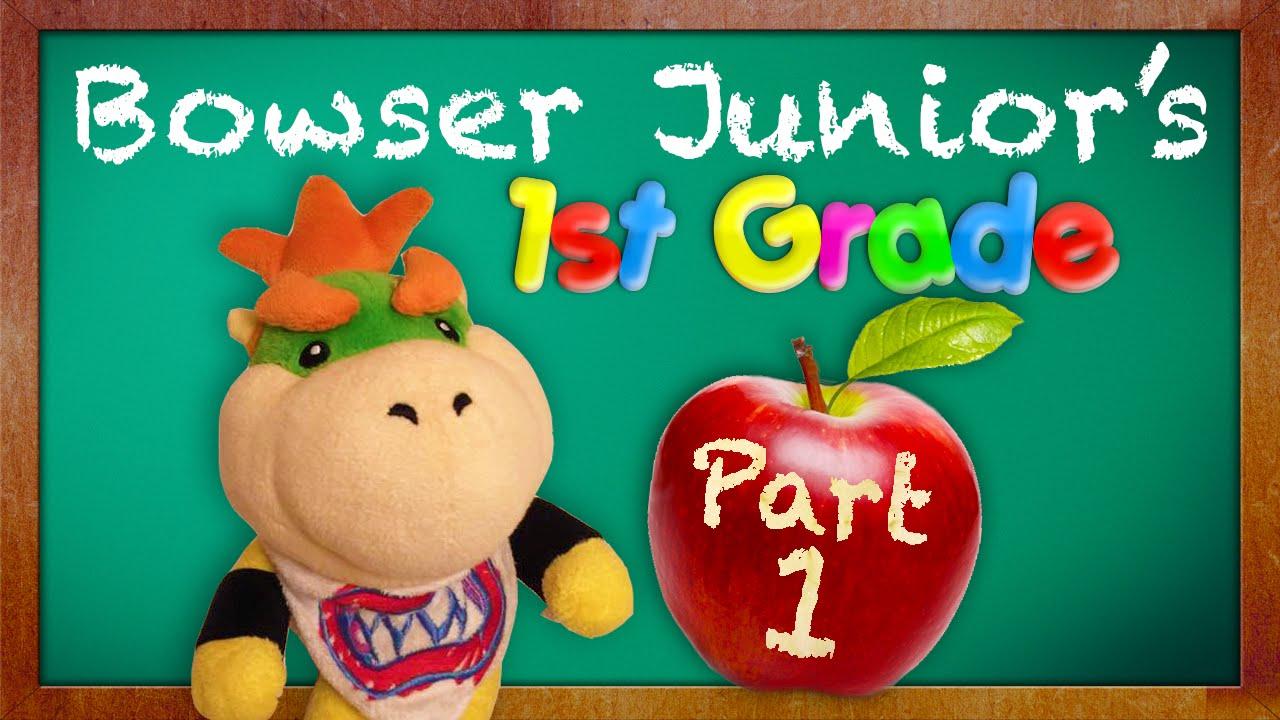 Bowser Junior's 1st Grade Part 1