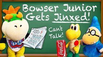 SML Movie Bowser Junior Gets Jinxed!