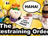 The Restraining Order!