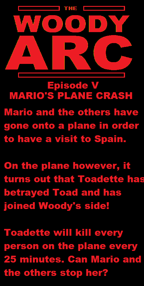 The Woody Arc Episode V