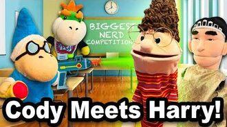 SML Movie Cody Meets Harry!