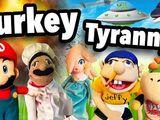 Turkey Tyranny!