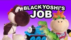 SML Movie Black Yoshi's Job