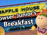 Bowser Junior's Breakfast