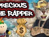 Precious the Rapper!