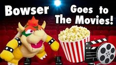 SML Movie Bowser Goes To The Movies!