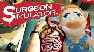 SBL Plays Surgeon Simulator