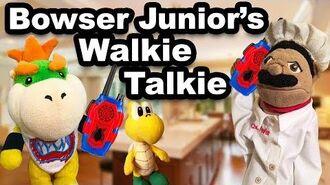 SML Movie Bowser Junior's Walkie Talkie