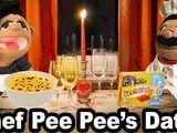 Chef Pee Pee's Date!
