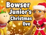 Bowser Junior's Christmas Eve!