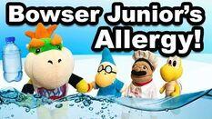 SML Short Bowser Junior's Allergy!