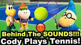 SML Movie Cody Plays Tennis! (BTS)
