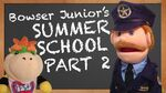 Bowser Junior's Summer School 2