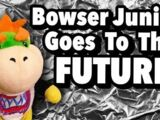Bowser Junior Goes to the Future!