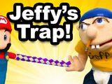 Jeffy's Trap!