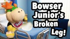 SML Movie Bowser Junior's Broken Leg!