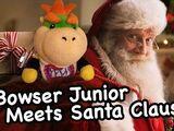 Bowser Junior Meets Santa Claus!