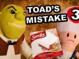Toad's Mistake 3