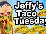 Jeffy's Taco Tuesday!