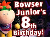 Bowser Junior's 8th Birthday!