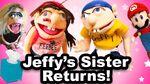 Jeffy's Sister Returns