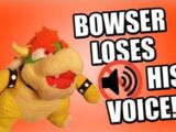 Bowser Loses His Voice!