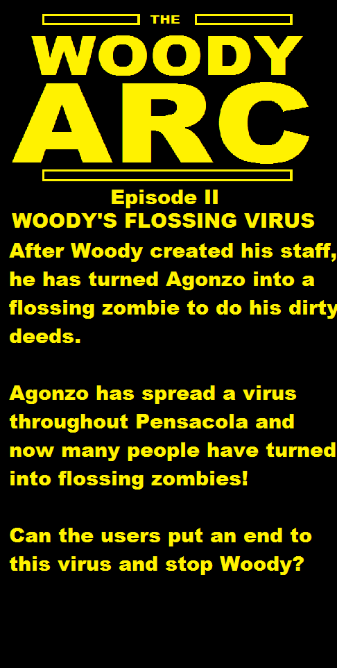 The Woody Arc Episode II