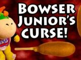 Bowser Junior's Curse!