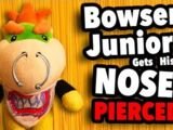 Bowser Junior Gets His Nose Pierced!