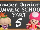 Bowser Junior's Summer School 5