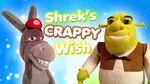 Shrek's Crappy Wish