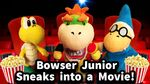 Bowser Junior Sneaks Into A Movie