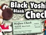 Black Yoshi's Blank Check!