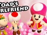 Toad's Girlfriend!