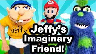 SML Movie Jeffy's Imaginary Friend!