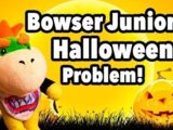 Bowser Junior's Halloween Problem!