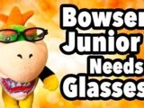 Bowser Junior Needs Glasses!