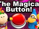 The Magical Button!
