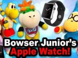 Bowser Junior's Apple Watch!