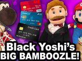Black Yoshi's Big Bamboozle!