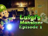 Luigi's Mansion Episode 1