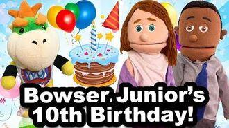 SML Movie Bowser Junior's 10th Birthday!