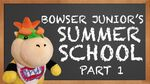 Bowser Junior's Summer School 1