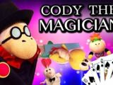 Cody the Magician!