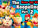 The Koopalings! Part 2