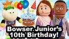 Bowser Junior's 10th Birthday